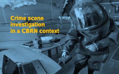 Crime scene investigation in a CBRN context